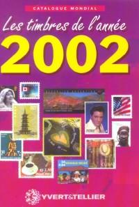 Catalogue mondial des nouveautés 2002 : Tous les timbres émis en 2002