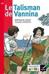 Ribambelle CE1 série Rouge éd. 2016 - Le Talisman de Vannina (album nº5)
