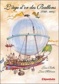 L'âge d'or des Ballons (1783-1914)