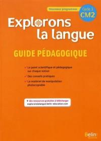 Explorons la langue CM2 : Guide pédagogique