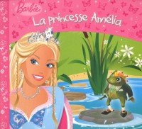 La princesse Amelia Barbie
