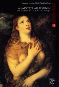 La Sainteté au féminin : Du Moyen Age à l'âge baroque (1Cédérom)