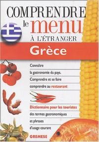 Grèce : Pour comprendre et se faire comprendre au restaurant