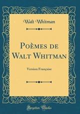 Po'mes de Walt Whitman: Version Franaise (Classic Reprint)