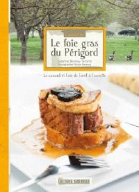 Connaitre le Foie Gras du Périgord