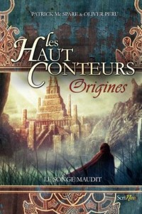 Les haut-conteurs - Origines