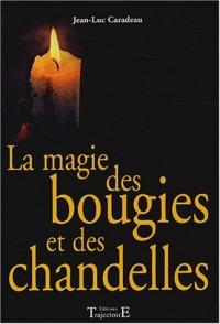 La Magie des bougies et des chandelles