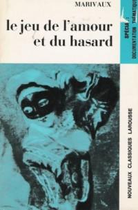 Le Jeu de L'amour et du Hasard, Comedie