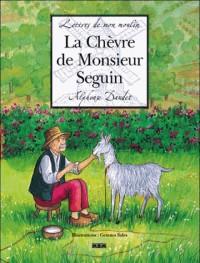 Lettres de mon moulin : La Chèvre de Monsieur Seguin