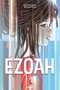 Ezoah - Les gardiens de Mallemonde T1