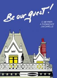 Be our guest ! : bth anglais seconde, premiere, terminale, bac professionnel restauration