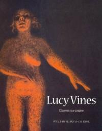 Lucy Vines - Oeuvres Sur Papier