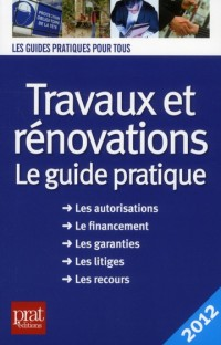 Travaux et Renovations 2012