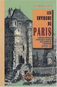 Les Environs de Paris (livre II)