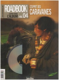 Roadbook, L'album, N° 4 : Grandes caravanes (1DVD)