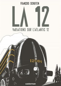 La 12 : Variations sur l'Atlantic 12