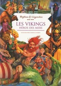 Les Vikings Héros des mers