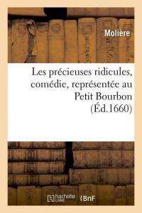 Les Precieuses Ridicules  Comedie  ed 1660