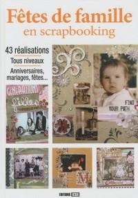 Fêtes de famille en scrapbooking (1DVD)