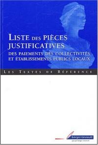 Liste des pièces justificatives : Code général des collectivités territoriales, Partie réglementaire, Annexe I (annexe à l'article D. 1617-19)