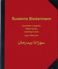Susanna Biedermann Apprendre a Regarder /Français/Anglais/Allemand