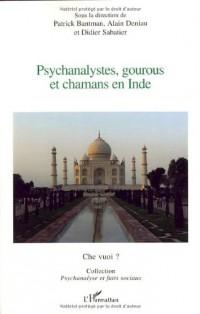 Psychanalystes, gourous et chamans en Inde : Première journée franco-indienne de psychiatrie-psychothérapie-psychanalyse