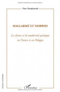 Mallarmé et Norwid : Le silence et la modernité poétique en France et en Pologne