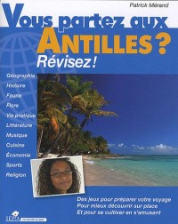 Vous partez aux Antilles ? : révisez !