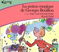 La Potion Magique de Georges Bouillon CD