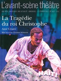 L'Avant-scène théâtre, N° 1417 : La tragédie du roi Christophe