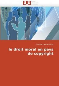 Le Droit Moral En Pays de Copyright