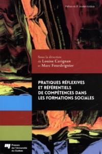 Pratiques Reflexives et Referentiels de Compétences Dans les Formations Sociales