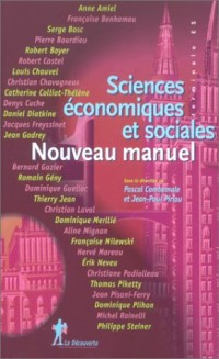 Sciences économiques et sociales Terminales ES. Nouveau manuel, 3ème édition