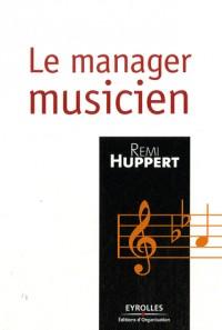 Le manager musicien