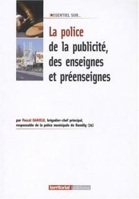 La Police de la Publicite des Enseignes et Preenseignes