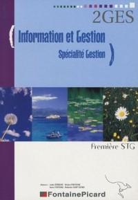 Information et Gestion Spécialité Gestion  1e STG (2GES)