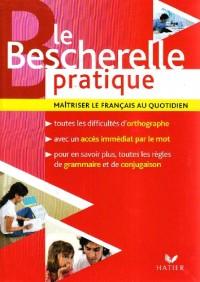 Le Bescherelle pratique : Maîtriser le français au quotidien