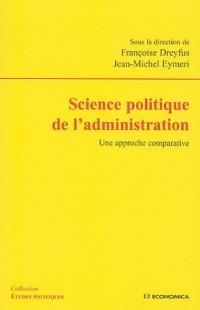 Science politique de l'administration : Une approche comparative