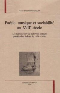 Poésie, musique et sociabilité au 17eme siècle : les livres d'airs de différents auteurs publiés chez Ballard