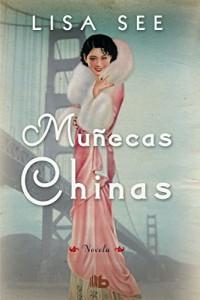 Muñecas chinas/China Dolls
