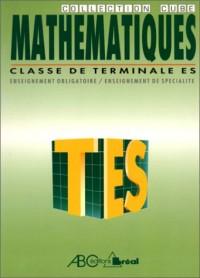 Mathématiques, classe de terminale ES: Nouveau programme 94 :[enseignement obligatoire, enseignement de spécialité]