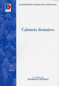 convention collectives 3255, cabinets dentaires