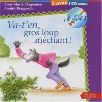 Va-t'en, gros loup méchant ! (1 livre + 1 CD audio)