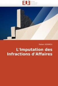 L'Imputation Des Infractions D'Affaires