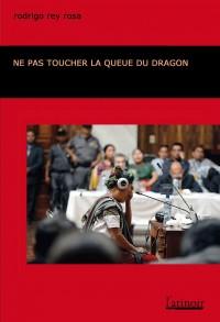 Ne pas toucher la queue du dragon