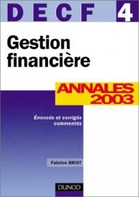 Gestion financière, DECF numéro 4 : Annales 2003