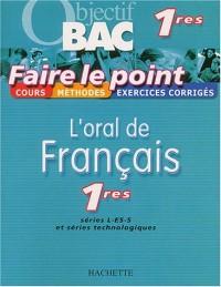 Faire le point : L'Oral de français, 1ères toutes séries