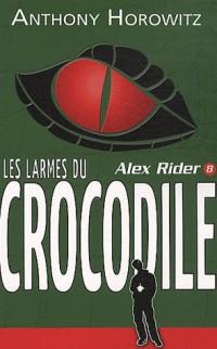 Alex Rider - Tome 8 - Les larmes du crocodile