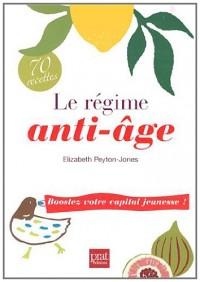 Le Regime Anti Age Boostez Votre Capital Jeunesse