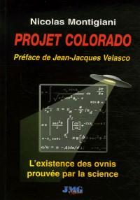 Projet Colorado : L'existence des ovnis prouvée par la science